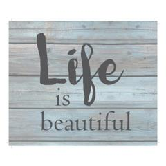 "Wall Signage - Life is beautiful - Wash out Grey background 10"" x 12"""