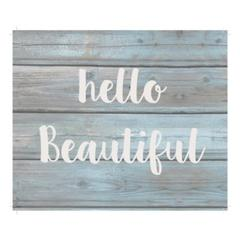 "Wall Signage - Hello Beautiful - Wash out Grey background 10"" x 12"""