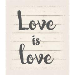 "Wall Signage - Love is Love  - White background 10"" x 12"""