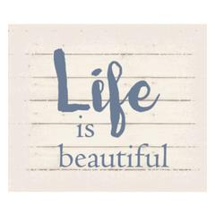 "Wall Signage - Life is beautiful - White background 10"" x 12"""