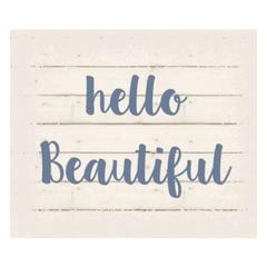 "Wall Signage - Hello Beautiful - White background 10"" x 12"""