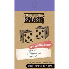 K & Company SMASH* Top 10 30-Sheet Pad