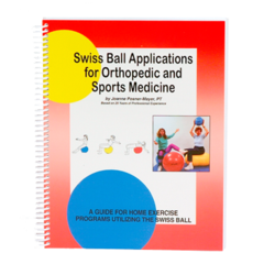 Swiss Ball Applications Book by Joanne Posner-Mayer, PT