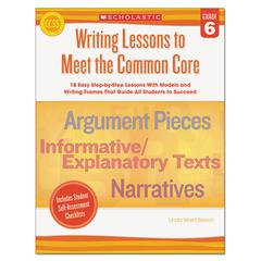 Common Core Writing Lessons, Grade 6