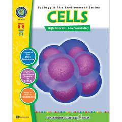 CLASSROOM COMPLETE PRESS ECOLOGY & THE ENVIRONMENT SERIES CELLS