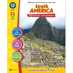 CLASSROOM COMPLETE PRESS WORLD CONTINENTS SERIES SOUTH AMERICA