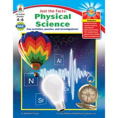 CARSON DELLOSA JUST THE FACTS PHYSICAL SCIENCE GR 4-6