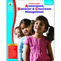 EARLY YEARS PK ABCS ASSESSMENT BEHAVIOR & CLASSROOM MANAGEMENT