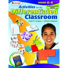 CORWIN PRESS ACTIVITIES FOR THE DIFFERENTIATED CLASSROOM LANGUAGE ARTS GR 6-8