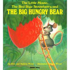 CHILDS PLAY BOOKS THE BIG HUNGRY BEAR BIG BOOK