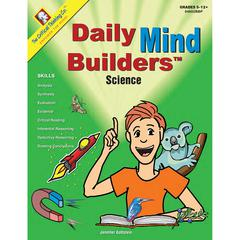 THE CRITICAL THINKING DAILY MIND BUILDERS SCIENCE GR 5-12