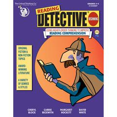 THE CRITICAL THINKING READING DETECTIVE BEGINNING GR 3-4