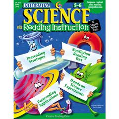 CREATIVE TEACHING PRESS INTEGRATING SCIENCE W/ READ 5-6 READING INSTRUCTION