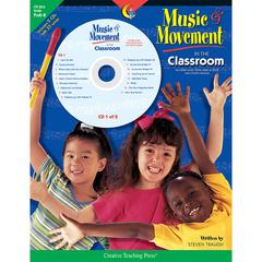 MUSIC & MOVEMENT IN THE CLASSROOM GR PK-K
