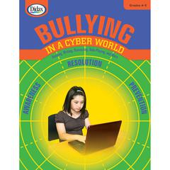 DIDAX BULLYING IN A CYBER WORLD GR 4-5
