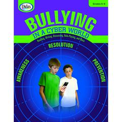 DIDAX BULLYING IN A CYBER WORLD GR 6-8