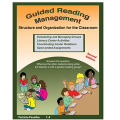 ESSENTIAL LEARNING PRODUCTS GUIDED READING MANAGEMENT STRUCTURE AND ORGANIZATION FOR THE CLASSROOM