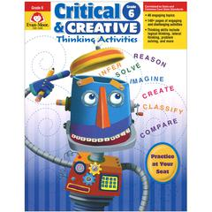EVAN-MOOR CRITICAL AND CREATIVE THINKING ACTIVITIES GR 6