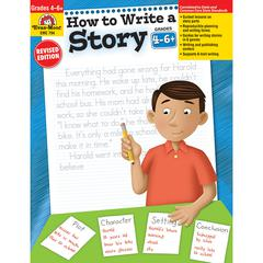 EVAN-MOOR HOW TO WRITE A STORY GR 4-6