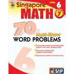 SINGAPORE MATH LEVEL 6 GR 7 70 MUST KNOW WORD PROBLEMS