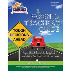 CAREERS CURRICULUM PARENT AND TEACHERS GUIDE