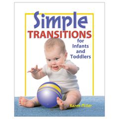 GRYPHON HOUSE SIMPLE TRANSITIONS FOR INFANTS AND TODDLERS
