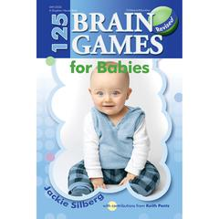GRYPHON HOUSE 125 BRAIN GAMES FOR BABIES REVISED EDITION
