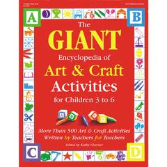 GRYPHON HOUSE THE GIANT ENCYCLOPEDIA ART & CRAFT AGES 3-6