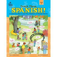 TEACH THEM SPANISH GR 1