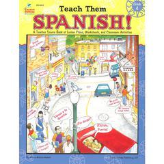 TEACH THEM SPANISH GR 4