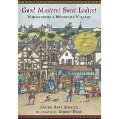 GOOD MASTERS SWEET LADIES VOICES FR FROM A MEDIEVAL VILLAGE PAPERBACK