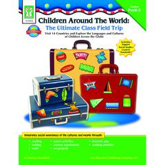 CHILDREN AROUND THE WORLD THE ULTIMATE CLASS FIELD TRIP