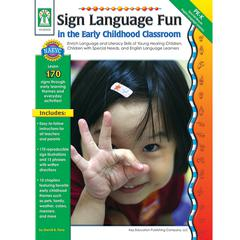 CARSON DELLOSA SIGN LANGUAGE FUN IN THE EARLY CHILDHOOD CLASSROOM