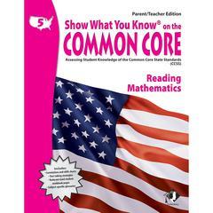 LORENZ / MILLIKEN GR 5 PARENT TEACHER EDITION READING & MATH SHOW WHAT YOU KNOW ON THE