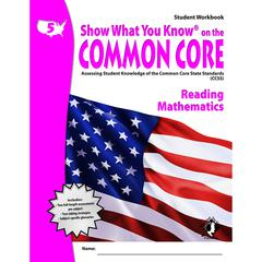 GR 5 STUDENT WORKBOOK READING & MATH SHOW WHAT YOU KNOW ON THE