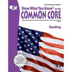 GR 8 PARENT TEACHER EDITION READING SHOW WHAT YOU KNOW ON THE COMMON
