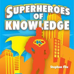 SUPERHEROES OF KNOWLEDGE CD