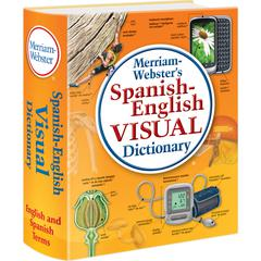 MERRIAM - WEBSTER MERRIAM WEBSTER SPANISH ENGLISH VISUAL DICTIONARY