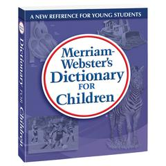 MERRIAM - WEBSTER MERRIAM WEBSTERS DICTIONARY FOR CHILDREN