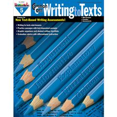 NEWMARK LEARNING COMMON CORE WRITING TO TEXT GR 5 BOOK