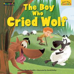 NEWMARK LEARNING THE BOY WHO CRIED WOLF READ ALOUD CLASSICS LAP BOOKS