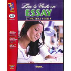 ON THE MARK PRESS HOW TO WRITE AN ESSAY GR 7-12