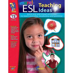 ON THE MARK PRESS MORE ESL TEACHING IDEAS