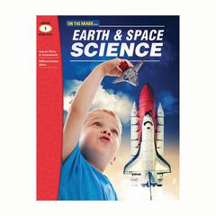 ON THE MARK PRESS EARTH & SPACE SCIENCE GR 1