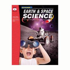 ON THE MARK PRESS EARTH & SPACE SCIENCE GR 2