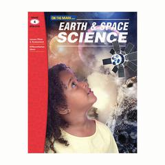 ON THE MARK PRESS EARTH & SPACE SCIENCE GR 4