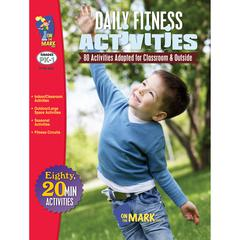 ON THE MARK PRESS DAILY FITNESS ACTIVITIES GR K-1