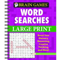 PUBLICATIONS INTERNATIONAL BRAIN GAMES LARGE PRINT WORD SEARCHES