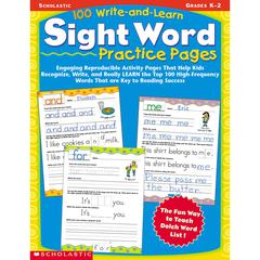 SCHOLASTIC TEACHING RESOURCES 100 WRITE AND LEARN SIGHT WORD PRACTICE PAGES