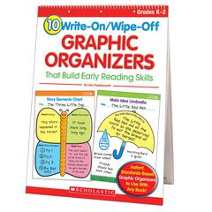 SCHOLASTIC TEACHING RESOURCES 10 WRITE-ON/WIPE-OFF GRAPHIC ORGANIZERS THAT BUILD READNG SKILL